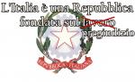 L'ITALIA È UNA REPUBBLICA FONDATA SUL PREGIUDIZIO NAZIONALE